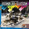 Go to record Leading the pack : dogsled racing